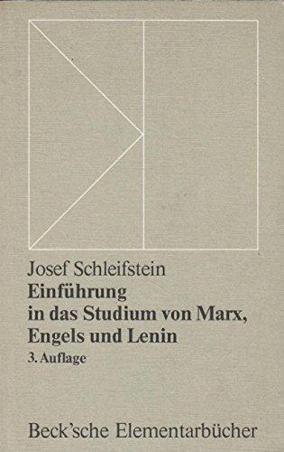 Einfuhrung in das Studium von Marx, Engels: Schleifstein, Josef