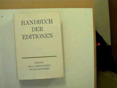 9783406041396: Handbuch der Editionen: Deutschsprachige Schriftsteller Ausgang d. 15. Jahrhunderts bis zur Gegenwart (German Edition)