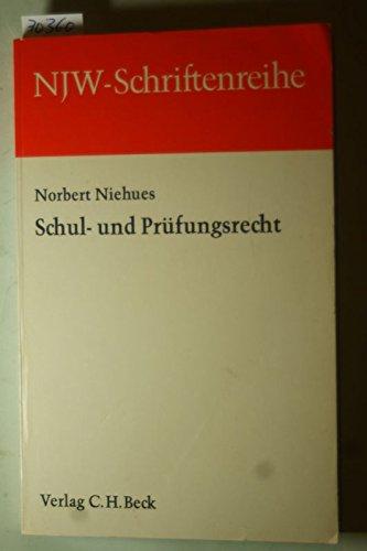 9783406046872: Schul- und Prufungsrecht (Schriftenreihe der Neuen juristischen Wochenschrift ; Heft 27)