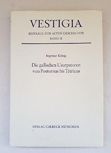 9783406048012: Die gallischen Usurpatoren von Postumus bis Tetricus (Vestigia)