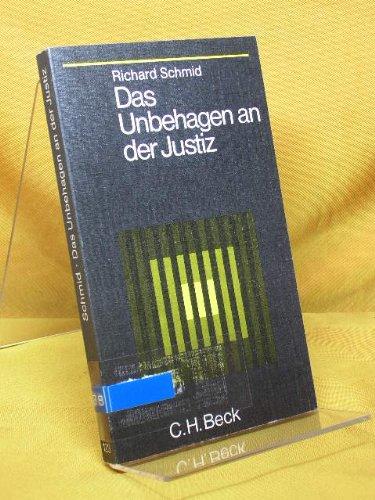 Das Unbehagen an der Justiz (Beck'sche Schwarze Reihe ; Bd. 123) (German Edition) (3406049230) by Schmid, Richard