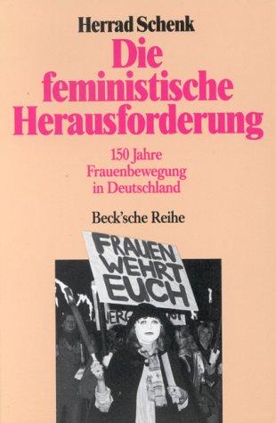 Die Feministische Herausforder (Beck'sche schwarze Reihe ; Bd. 213) (German Edition): Herrad ...