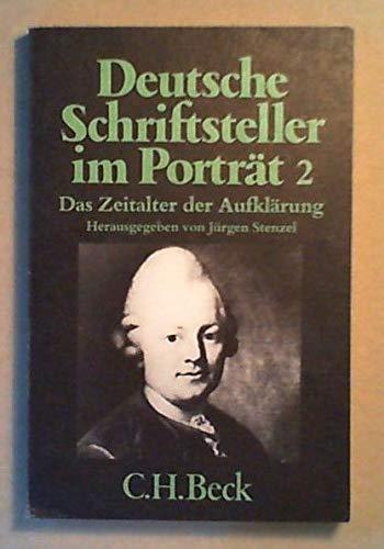 9783406060205: Das Zeitalter der Aufklärung (Deutsche Schriftsteller im Porträt ; Bd 2)