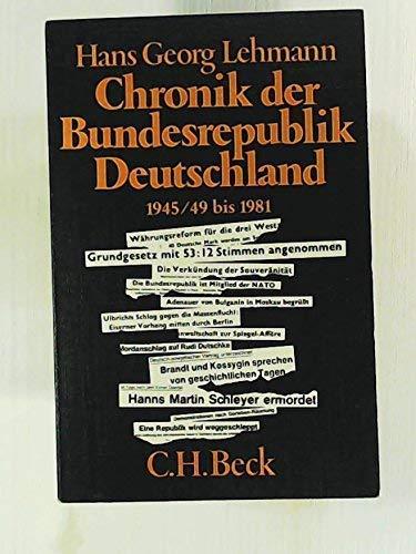 Chronik der Bundesrepublik Deutschland 1945, 49 -: Lehmann, Hans Georg: