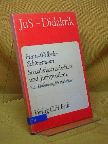 9783406061929: Sozialwissenschaften und Jurisprudenz.. Eine Einf�hrung f�r Praktiker.