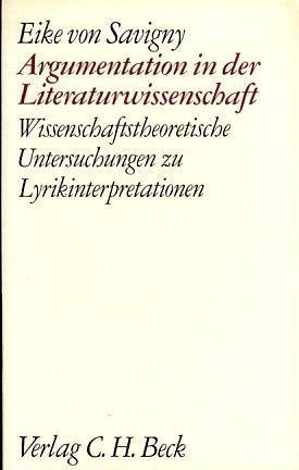9783406062797: Argumentation in der Literaturwissenschaft: Wissenschaftstheoretische Untersuchungen zu Lyrikinterpretationen