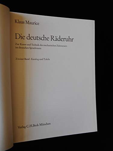 9783406062971: Die deutsche Raderuhr: Zur Kunst u. Technik d. mechan. Zeitmessers im dt. Sprachraum (German Edition)
