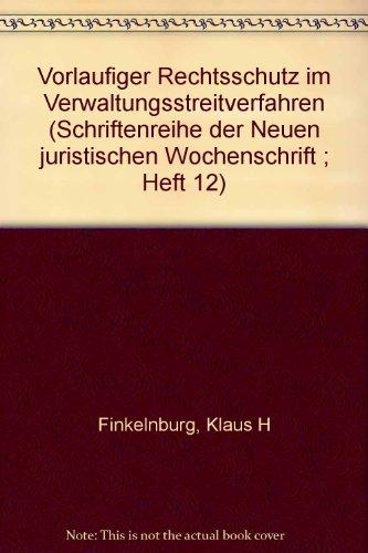 9783406066146: Vorläufiger Rechtsschutz im Verwaltungsstreitverfahren (Schriftenreihe der Neuen juristischen Wochenschrift ; Heft 12) (German Edition)