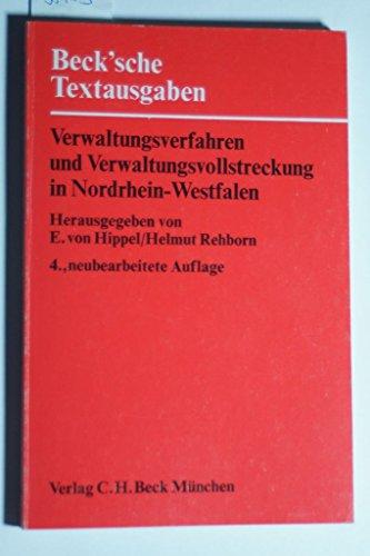 Verwaltungsverfahren und Verwaltungsvollstreckung in Nordrhein-Westfalen: Verwaltungsverfahrensgesetz, Landesorganisationsgesetz, ... (Beck'sche Textausgaben) (German Edition) (3406068820) by North Rhine-Westphalia