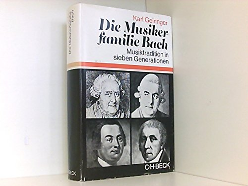 9783406069857: Die Musikerfamilie Bach: Musiktradition in sieben Generationen