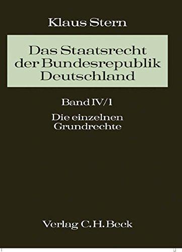 Das Staatsrecht der Bundesrepublik Deutschland 04/1: Klaus Stern