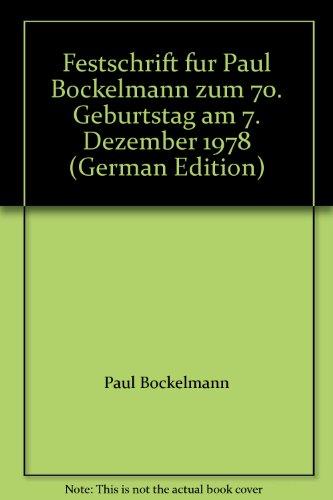 9783406071409: Festschrift für Paul Bockelmann: Zum 70. Geburtstag am 7. Dezember 1978