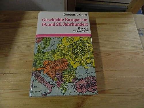 9783406072154: Geschichte Europas im 19. und 20. Jahrhundert II. Vom Ersten Weltkrieg bis zur Gegenwart 1914 - 1975