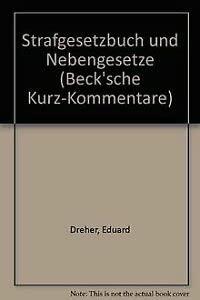 9783406079177: Strafgesetzbuch und Nebengesetze (Beck'sche Kurz-Kommentare)