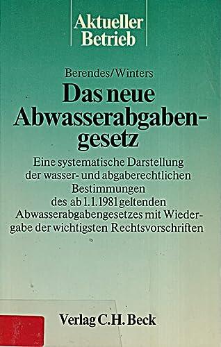 9783406079405: Das neue Abwasserabgabengesetz (Aktueller Betrieb)