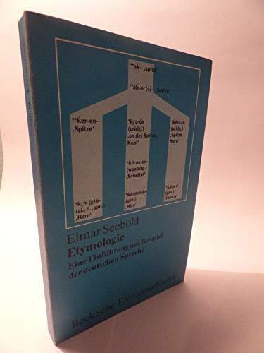 9783406080371: Etymologie. Eine Einführung am Beispiel der deutschen Sprache