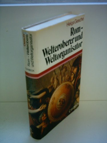 9783406082573: Rom, Welteroberer und Weltorganisator (Beck'sche Sonderausgaben) (German Edition)