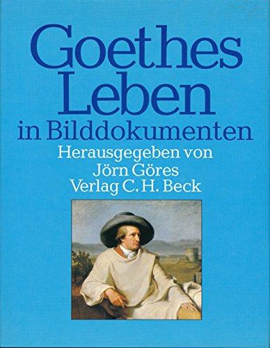 9783406084010: Goethes Leben in Bilddokumenten (German Edition)