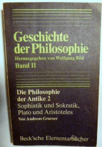 9783406084133: Die Philosophie der Antike 2. Sophistik und Sokratik. Plato und Aristoteles, Bd 2