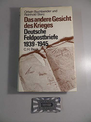 9783406086779: Das andere Gesicht des Krieges: Deutsche Feldpostbriefe 1939-1945