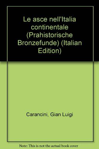9783406087158: Le asce nellItalia continentale (Prähistorische Bronzefunde)