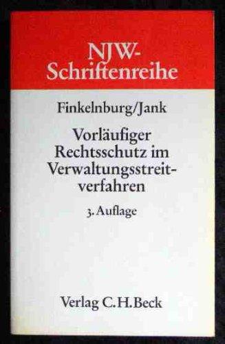 9783406087233: Vorläufiger Rechtsschutz im Verwaltungsstreitverfahren (Schriftenreihe der Neuen juristischen Wochenschrift) (German Edition)
