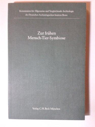 Zur frühen Mensch-Tier-Symbiose. Hrsg. von H. Müller-Karpe.: Hermann Muller-Karpe