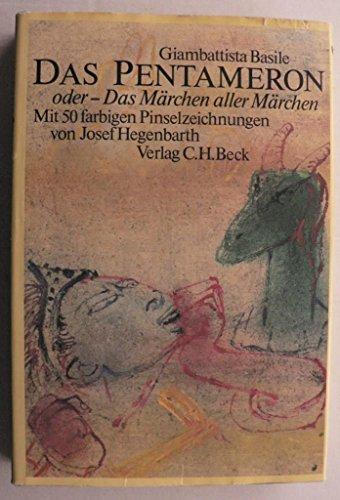 9783406302572: Das Pentameron oder Das Märchen aller Märchen