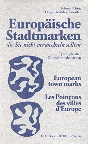 9783406305085: Europaische Stadtmarken. Die Sie nicht verwechseln sollten. European town marks. Les Poincons des villes d'Europe.