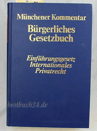 9783406305467: Einführungsgesetz zum Bürgerlichen Gesetzbuch. Internationales Privatrecht (EGBGB/ IPR). (Bd. VII)