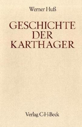 9783406306549: Geschichte der Karthager (Handbuch der Altertumswissenschaft. Abt. 3)