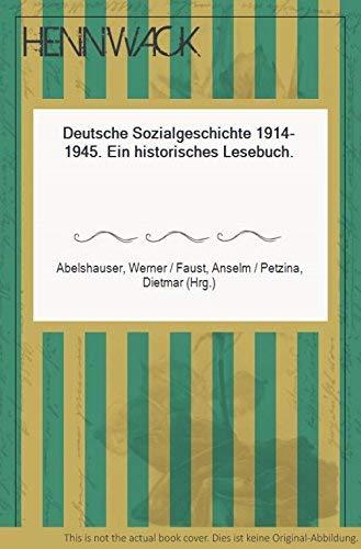 9783406308741: Deutsche Sozialgeschichte 1914-1945: Ein historisches Lesebuch (Beck'sche Sonderausgaben) (German Edition)