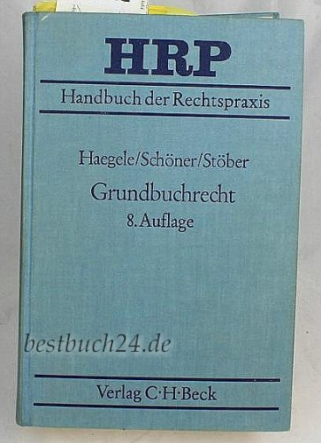9783406309977: Grundbuchrecht (Handbuch der Rechtspraxis) (German Edition)