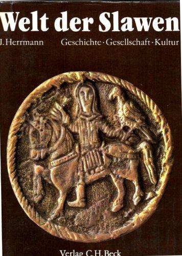 9783406311628: Welt der Slawen. Geschichte, Gesellschaft, Kultur