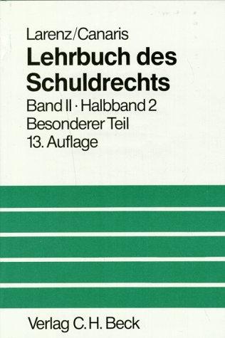 9783406314841: Lehrbuch des Schuldrechts, 2 Bde. in 3 Tl.-Bdn., Bd.2/2, Besonderer Teil