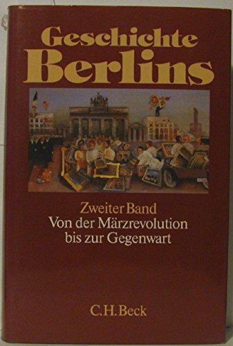 Geschichte Berlins. Hrsg. von W. Ribbe. 2 Bde.: Berlin.