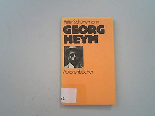 Georg Heym (Autorenbucher) (German Edition): Schunemann, Peter