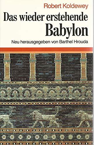 9783406316746: Das wieder erstehende Babylon