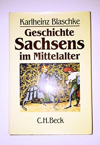 9783406317224: Geschichte Sachsens im Mittelalter