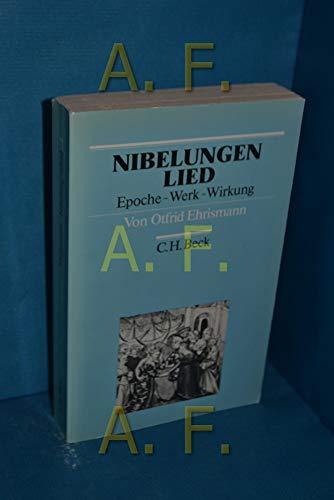 9783406319266: Nibelungenlied: Epoche, Werk, Wirkung (Arbeitsbücher zur Literaturgeschichte)