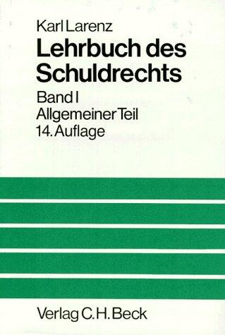9783406319976: Lehrbuch des Schuldrechts, 2 Bde. in 3 Tl.-Bdn., Bd.1, Allgemeiner Teil