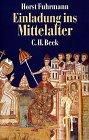 9783406320521: Einladung ins Mittelalter