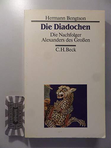 9783406320682: Die Diadochen: Die Nachfolger Alexanders (323-281 v. Chr.)