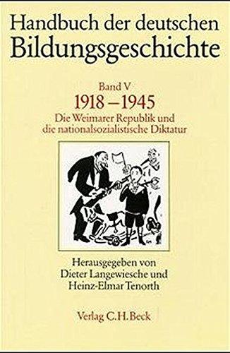 1918 - 1945.: Die Weimarer Republik und die nationalsozialistische Diktatur.: Buck, August