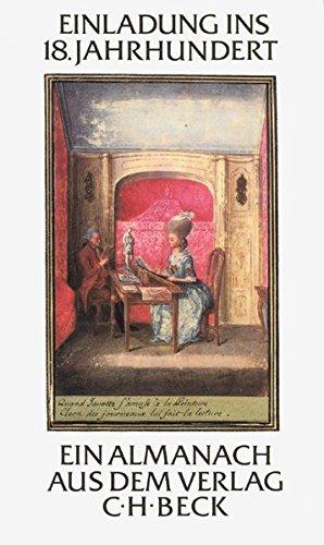 9783406328213: Einladung ins 18. Jahrhundert: Ein Almanach aus dem Verlag C.H. Beck im 225. Jahr sienes Bestehens (German Edition)