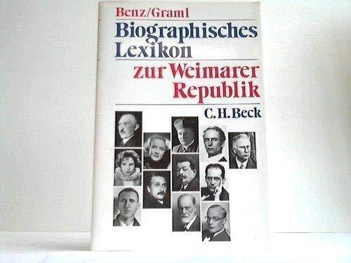 Biographisches Lexikon zur Weimarer Republik (German Edition): Wolfgang; Graml, Hermann Benz