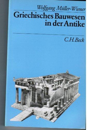 9783406329937: GRIECHISCHES BAUWESEN IN DER ANTIKE