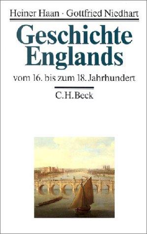 9783406330056: Geschichte Englands II vom 16. bis zum 18. Jahrhundert
