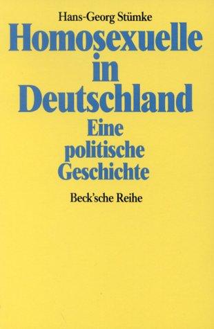 9783406331305: Homosexuelle in Deutschland: Eine politische Geschichte (Beck'sche Reihe)