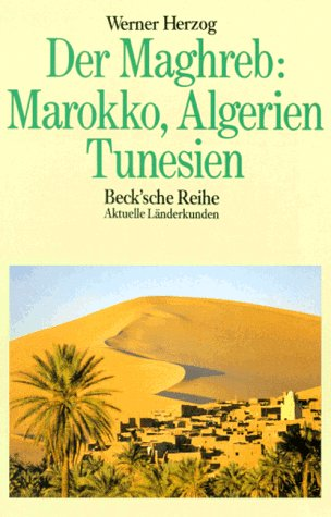 9783406331800: Der Maghreb. Marokko, Algerien, Tunesien